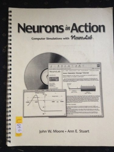 9780878935376: Title: Neurons in Action Computer Simulations with Neuro