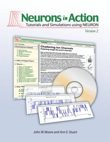 9780878935482: Neurons In Action 2: Tutorials and Simulations using NEURON