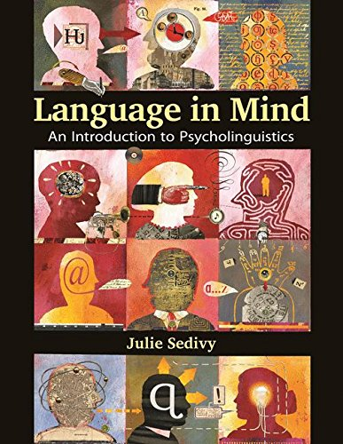 9780878935987: Language in Mind: An Introduction to Psycholinguistics