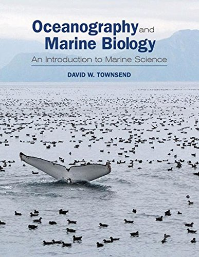 Oceanography and Marine Biology An Introduction to: Townsend, David W.