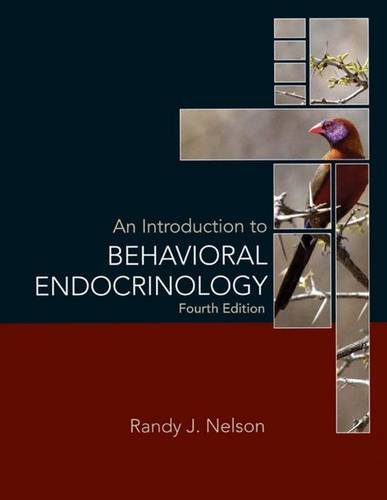 9780878936205: An Introduction to Behavioral Endocrinology, Fourth Edition