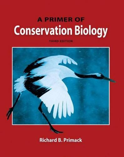9780878937288: A Primer of Conservation Biology, Third Edition