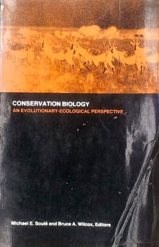 9780878938001: Conservation Biology: An Evolutionary-Ecological Perspective
