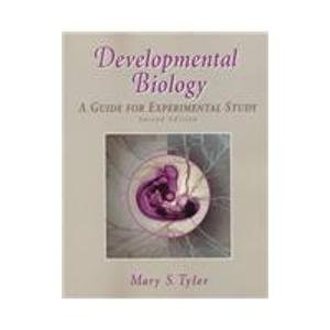 9780878938438: Developmental Biology: A Guide for Experimental Study