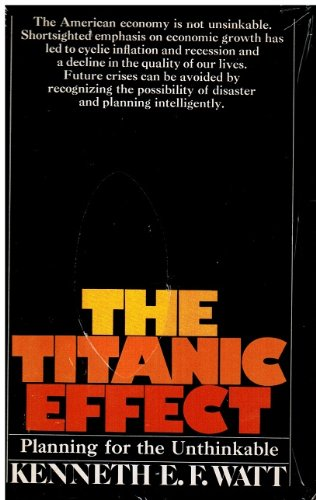 9780878939121: Titanic Effect: Planning for the Unthinkable