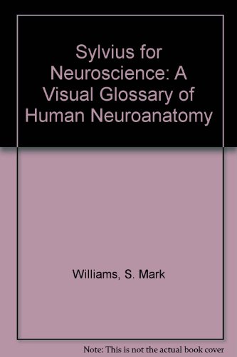 9780878939152: Sylvius for Neuroscience: A Visual Glossary of Human Neuroanatomy