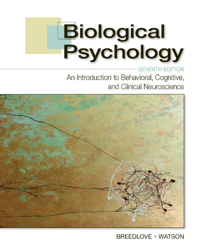 9780878939275: Biological Psychology: An Introduction to Behavioral, Cognitive, and Clinical Neuroscience, Seventh Edition