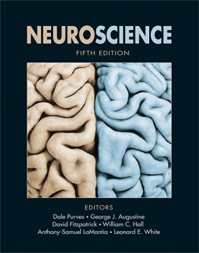 Neuroscience (0878939679) by Dale Purves; George J. Augustine; David Fitzpatrick; William C. Hall; Anthony-Samuel LaMantia; Leonard E. White
