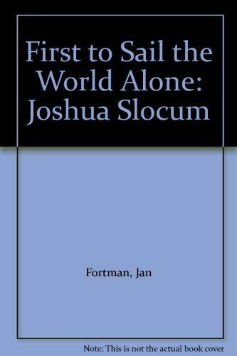 9780878952595: First to Sail the World Alone: Joshua Slocum