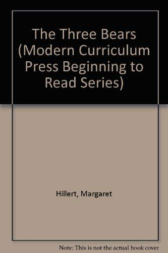 9780878956081: The Three Bears (Modern Curriculum Press Beginning to Read Series)