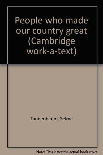 People who made our country great (Cambridge work-a-text): Selma Tannenbaum