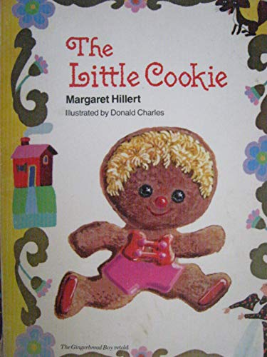9780878959372: The Little Cookie