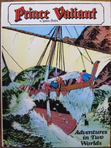 Prince Valiant: Adventures In Two Worlds, Volume Four.