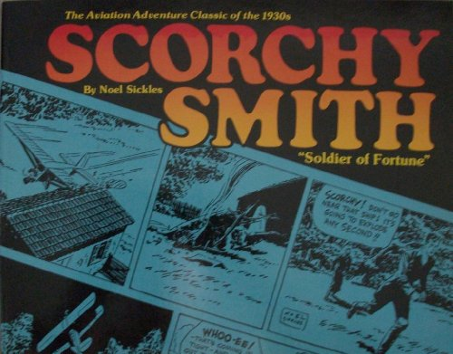 9780878970278: Scorchy Smith (The Aviation Adventure Classic of the 1930s)