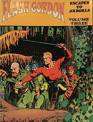 Flash Gordon, Volume Three: Escapes to Arboria