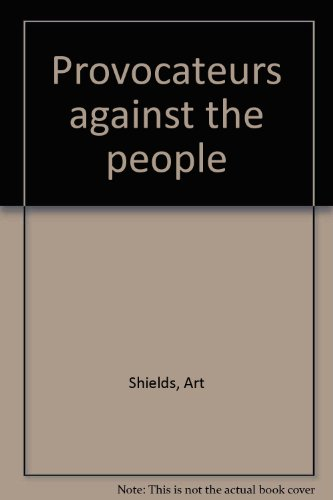 9780878980796: Provocateurs against the people