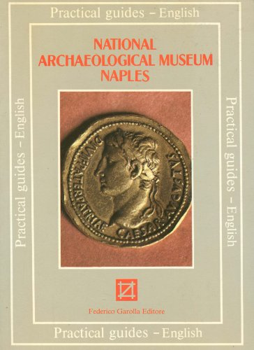 9780878981601: The National Archaeological Museum Naples (Practical Guide, English)