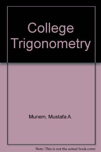 9780879010287: College Trigonometry
