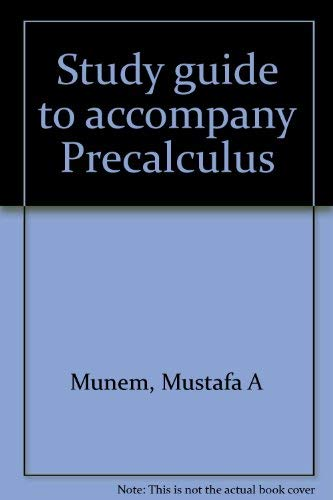 9780879010928: Study guide to accompany Precalculus