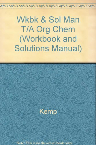 9780879011246: Organic Chemistry (Workbook and Solutions Manual)
