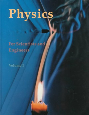 9780879014339: Physics for Scientists and Engineers: Chapters 1-17 v. 1 (Physics for Scientists & Engineers, CHS. 1-17)