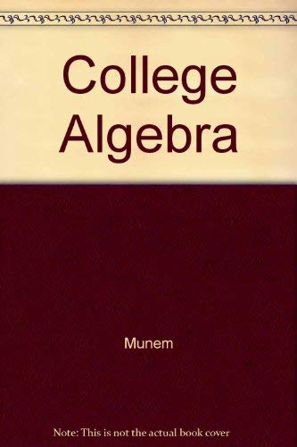 College Algebra with Applications: David J. Foulis;