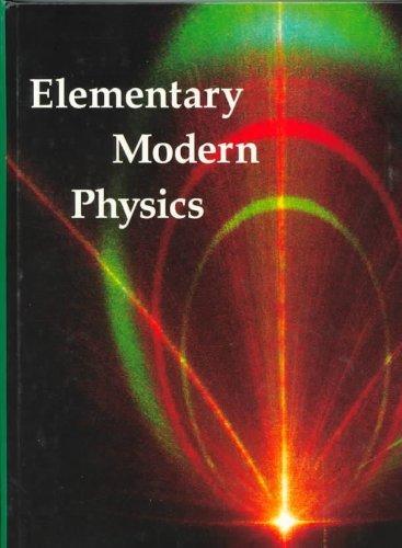 9780879015695: Elementary Modern Physics