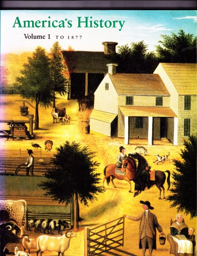 America's History Vol. 2 : Since 1865: James A. Henretta;