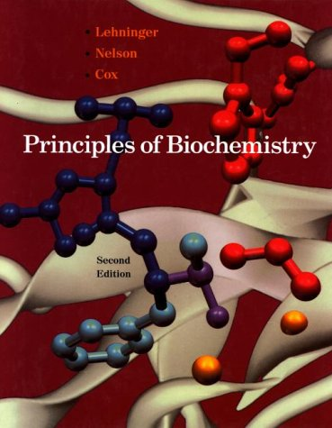 Principles of Biochemistry: With an Extended Discussion: Albert L. Lehninger,