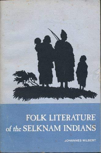 Folk Literature of the Selknam Indians: Martin: Martin Gusinde