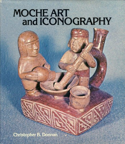 9780879030339: Moche Art and Iconography. UCLA Latin American Studies, Volume 33