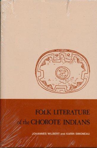 Folk Literature of the Chorote Indians (Ucla Latin American Studies)