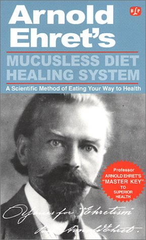 "9780879040048: Mucusless Diet Healing System: ""Master Key"" to Superior Health"