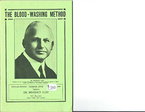 The Blood-Washing Method a Restorative and Creative Revelation for Ideal Perfection (0879040270) by Benedict Lust