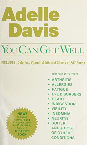 You Can Get Well (9780879040338) by Adelle Davis