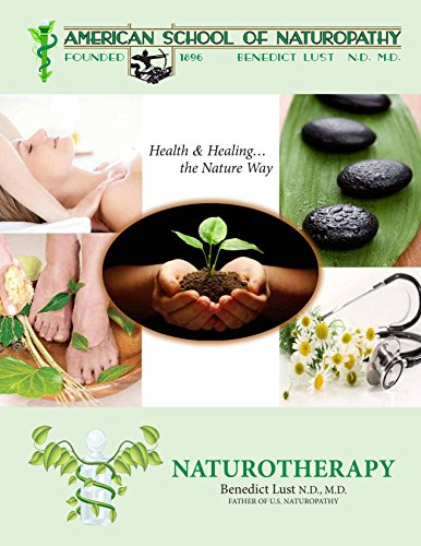 Home Study Course in Natural Living and Healing (Naturopapthy): Dr. Benedict Lust
