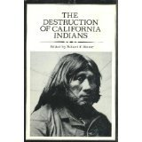 9780879050092: The Destruction of California Indians