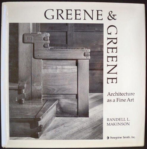 9780879050238: Greene and Greene: Architecture As a Fine Art: 001