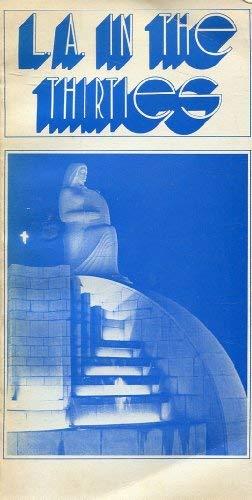 L.A. in the Thirties, 1931-1941: Gebhard, David.