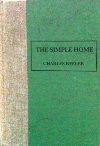 The Simple Home: Keeler, Charles