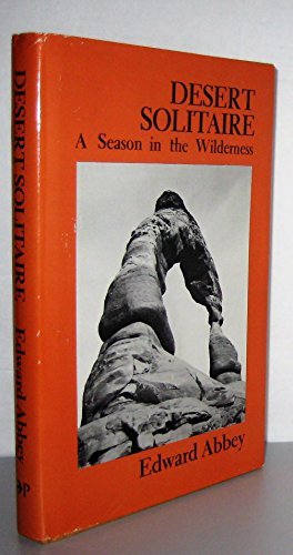 9780879050702: Title: Desert solitaire A season in the wilderness