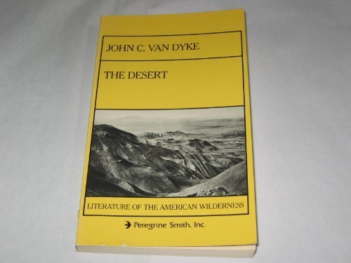9780879050733: The desert (Literature of the American wilderness)