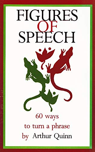 9780879051211: Figures of Speech ~ Sixty Ways to Turn a Phrase