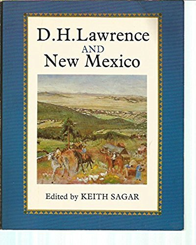 D.H. Lawrence and New Mexico: D.H. Lawrence