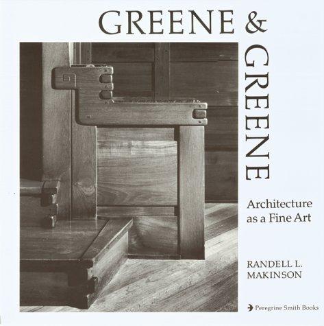 9780879051266: Greene and Greene Architecture As a Fine Art (v. 1)