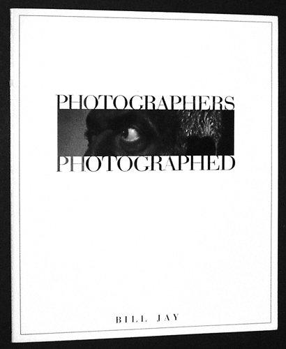 Photographers Photographed Jay, Bill