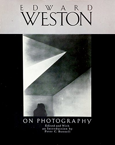 On Photography . Edited and with an Introduction by Peter C. Bunnell.: Weston, Edward: