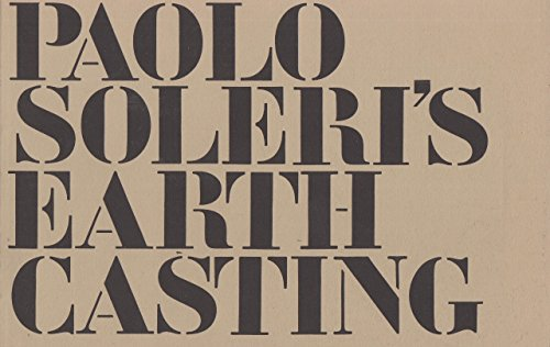 9780879051501: Paolo Soleri's Earth Casting for Sculpture, Models and Construction