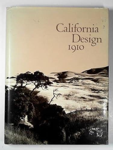 California Design 1910: Andersen, Timothy J.; Moore, Eudorah M.; And Winter, Robert W.