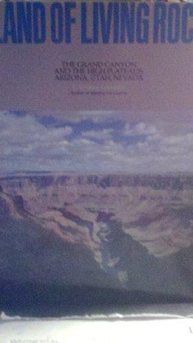 9780879051914: Land of Living Rock: The Grand Canyon and the High Plateaus : Arizona, Utah, Nevada